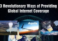 3 Revolutionary Ways of Providing Global Internet Coverage