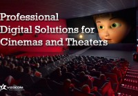Professional Digital Solutions for Cinemas and Theaters